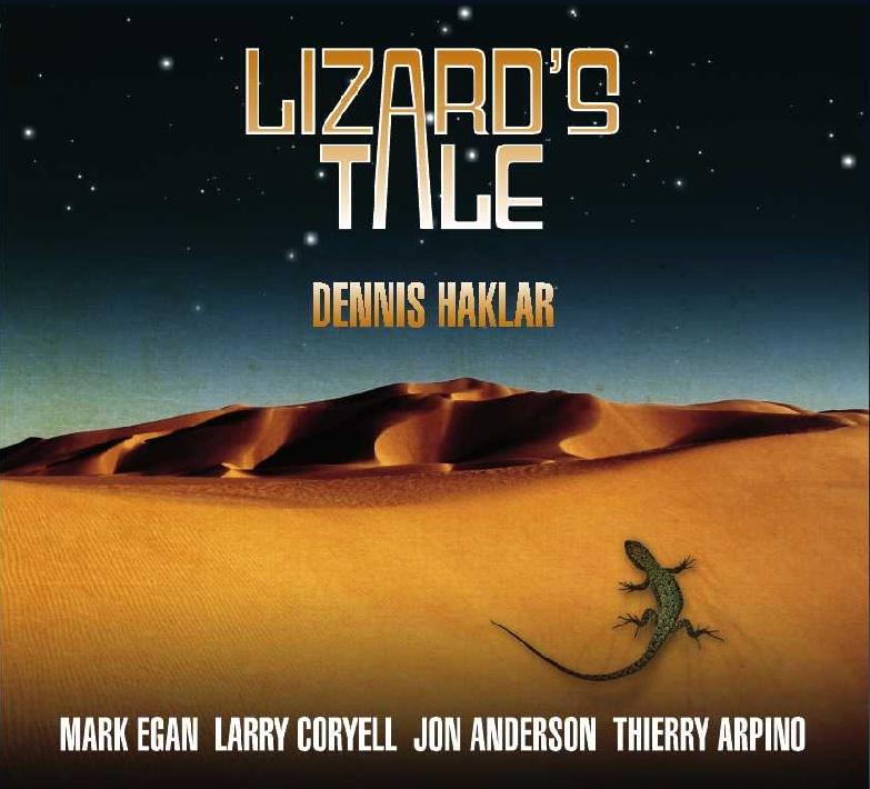 K.S. Resmi Discography: Lizard's Tale by Dennis Haklar & Larry Coryell, 2012